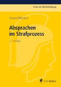 Cover-Bild zu Sauer, Dirk: Absprachen im Strafprozess