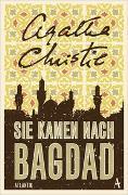 Cover-Bild zu Sie kamen nach Bagdad von Christie, Agatha