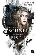 Cover-Bild zu Nuyen, Jenny-Mai: Kalt wie Schnee, hart wie Eisen (eBook)