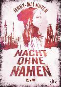 Cover-Bild zu Nuyen, Jenny-Mai: Nacht ohne Namen