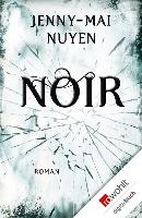 Cover-Bild zu Nuyen, Jenny-Mai: Noir (eBook)