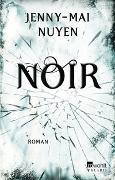 Cover-Bild zu Nuyen, Jenny-Mai: Noir