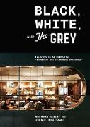 Cover-Bild zu Black, White, and The Grey (eBook)