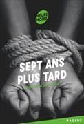 Cover-Bild zu Tixier, Jean-Christophe: Sept ans plus tard