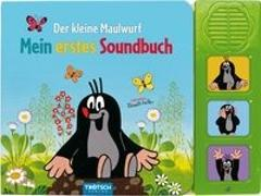 Cover-Bild zu Trötsch Verlag GmbH & Co. KG (Hrsg.): Trötsch Der kleine Maulwurf Soundbuch Mein erstes Soundbuch mit 3 Geräuschen