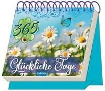 Cover-Bild zu Trötsch Verlag GmbH & Co. KG (Hrsg.): Trötsch Auftstellkalender 365 Glückliche Tage