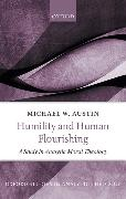 Cover-Bild zu Humility and Human Flourishing (eBook) von Austin, Michael W.