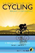 Cover-Bild zu Cycling - Philosophy for Everyone (eBook) von Allhoff, Fritz (Reihe Hrsg.)