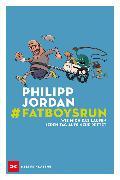 Cover-Bild zu Jordan, Philipp: #Fatboysrun (eBook)