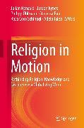 Cover-Bild zu Schinagl, Rosa Coco (Hrsg.): Religion in Motion (eBook)