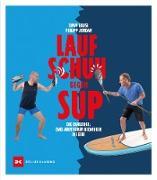 Cover-Bild zu Timm Kruse: Laufschuh gegen SUP