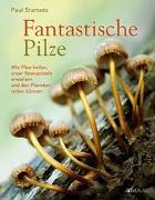 Cover-Bild zu Fantastische Pilze von Stamets, Paul