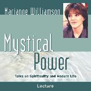 Cover-Bild zu Mystical Power (Audio Download) von Williamson, Marianne
