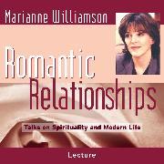 Cover-Bild zu Romantic Relationships (Audio Download) von Williamson, Marianne