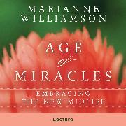 Cover-Bild zu The Age of Miracles (Audio Download) von Williamson, Marianne