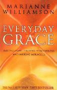 Cover-Bild zu Everyday Grace von Williamson, Marianne