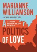 Cover-Bild zu Politics of Love (eBook) von Williamson, Marianne