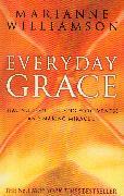 Cover-Bild zu Everyday Grace (eBook) von Williamson, Marianne