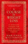 Cover-Bild zu A Course In Weight Loss (eBook) von Williamson, Marianne