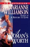 Cover-Bild zu A Woman's Worth von Williamson, Marianne