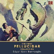 Cover-Bild zu The First Pellucidar Collection (Audio Download)