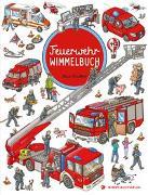 Cover-Bild zu Feuerwehr Wimmelbuch - Das große Bilderbuch ab 2 Jahre von Walther, Max (Illustr.)