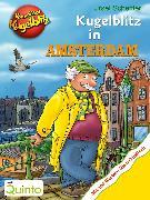 Cover-Bild zu Kommissar Kugelblitz - Kugelblitz in Amsterdam (eBook) von Scheffler, Ursel