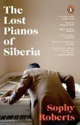 Cover-Bild zu Roberts, Sophy: The Lost Pianos of Siberia (eBook)