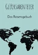 Cover-Bild zu Neuberger, Nicole: Glücksabenteuer: Das Reisetagebuch