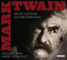 Cover-Bild zu Twain, Mark: Meine geheime Autobiographie