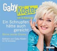 Cover-Bild zu Köster, Gaby: Ein Schnupfen hätte auch gereicht