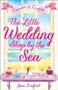 Cover-Bild zu Linfoot, Jane: The Little Wedding Shop by the Sea
