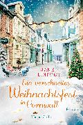 Cover-Bild zu Linfoot, Jane: Ein verschneites Weihnachtsfest in Cornwall (eBook)