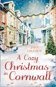 Cover-Bild zu Linfoot, Jane: Cozy Christmas in Cornwall: The only cozy Christmas romance read you need this year! (eBook)