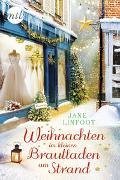 Cover-Bild zu Linfoot, Jane: Weihnachten im kleinen Brautladen am Strand