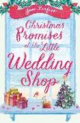 Cover-Bild zu Linfoot, Jane: Christmas Promises at the Little Wedding Shop (The Little Wedding Shop by the Sea, Book 4) (eBook)