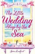 Cover-Bild zu Linfoot, Jane: Little Wedding Shop by the Sea (The Little Wedding Shop by the Sea, Book 1) (eBook)
