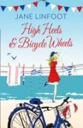 Cover-Bild zu Linfoot, Jane: High Heels & Bicycle Wheels