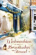 Cover-Bild zu Linfoot, Jane: Weihnachten im kleinen Brautladen am Strand (eBook)