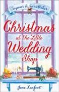 Cover-Bild zu Linfoot, Jane: Christmas at the Little Wedding Shop