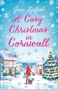 Cover-Bild zu Linfoot, Jane: Cosy Christmas in Cornwall: The most heartwarming and funny Christmas romance of the year! (eBook)