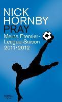 Cover-Bild zu Hornby, Nick: Pray (eBook)