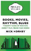 Cover-Bild zu Hornby, Nick: Books, Movies, Rhythm, Blues (eBook)