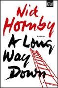 Cover-Bild zu Hornby, Nick: A Long Way Down (eBook)