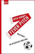 Cover-Bild zu Hornby, Nick: Fever Pitch (eBook)
