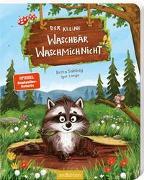 Cover-Bild zu Sabbag, Britta: Der kleine Waschbär Waschmichnicht - Pappeausgabe