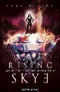 Cover-Bild zu Frisch, Lina: Rising Skye (Bd. 2) (eBook)