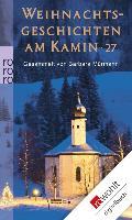 Cover-Bild zu Mürmann, Barbara (Hrsg.): Weihnachtsgeschichten am Kamin 27 (eBook)