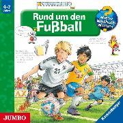Cover-Bild zu Wieso? Weshalb? Warum? Rund um den Fußball (Audio Download) von Nieländer, Peter