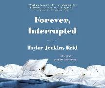 Cover-Bild zu Reid, Taylor Jenkins: Forever, Interrupted